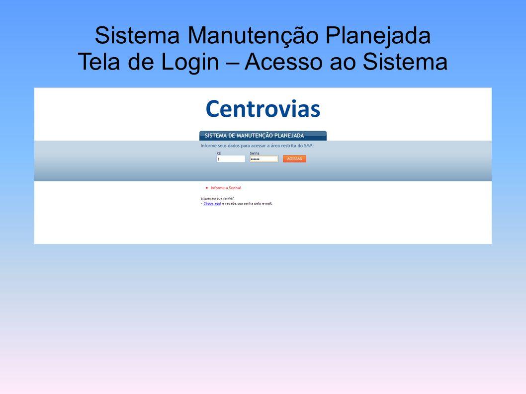 Sistema Manutenção Planejada Tela de Login – Acesso ao Sistema