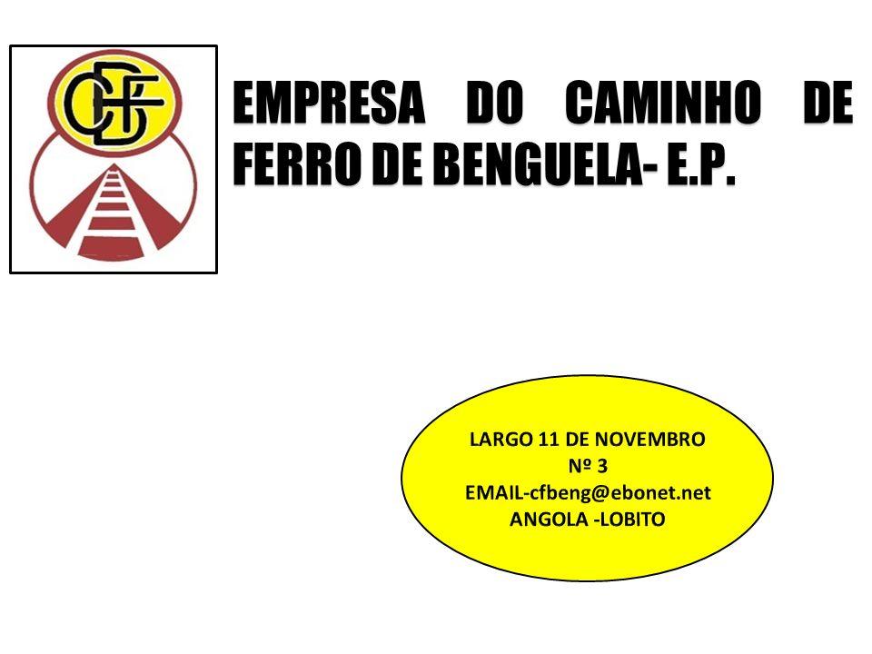 NOTA DE BOAS -VINDAS A Empresa do Caminho-de-Ferro de Benguela, E.P.