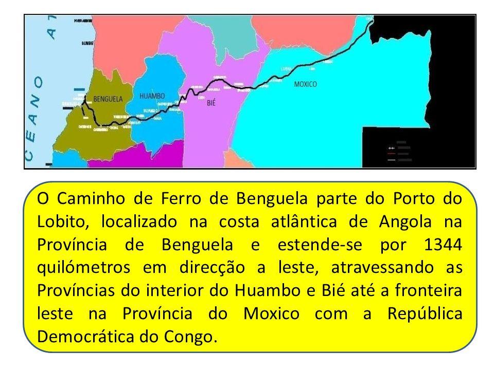 O Caminho de Ferro de Benguela parte do Porto do Lobito, localizado na costa atlântica de Angola na Província de Benguela e estende-se por 1344 quilóm
