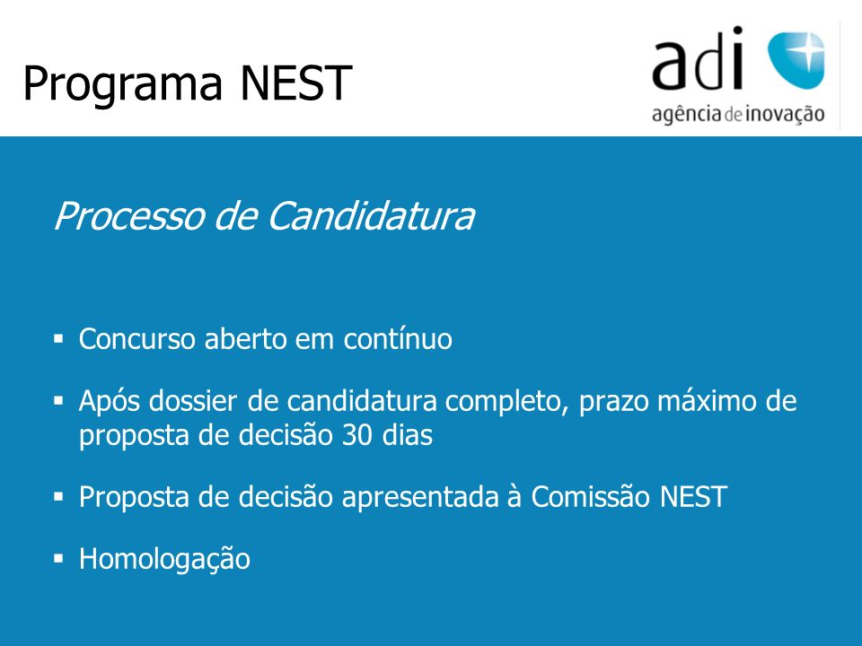 Click to edit Master text styles Second level Third level Fourth level Fifth level 52 Processo de Candidatura Concurso aberto em contínuo Após dossier
