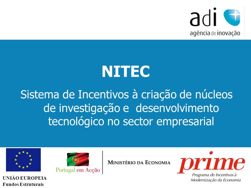 Click to edit Master text styles Second level Third level Fourth level Fifth level 67 UNIÃO EUROPEIA Fundos Estruturais NITEC Sistema de Incentivos à