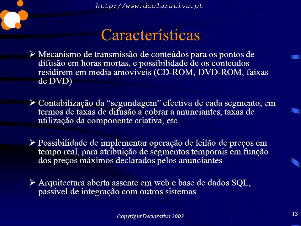 http://www.declarativa.pt Copyright Declarativa 2003 14 Requisitos PlasmaManager: Windows 2000 Server com IIS 5, com pelo menos 256 MB de RAM e espaço em disco suficiente para os átomos de conteúdo.