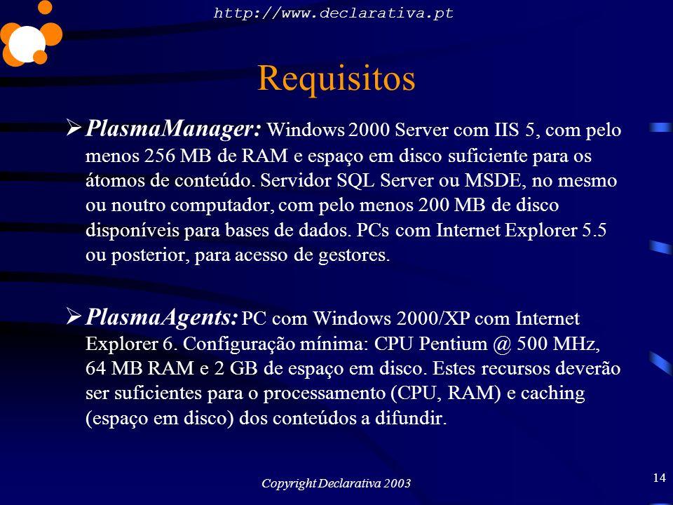 http://www.declarativa.pt Copyright Declarativa 2003 15 Exemplos O limite é a sua imaginação e criatividade.