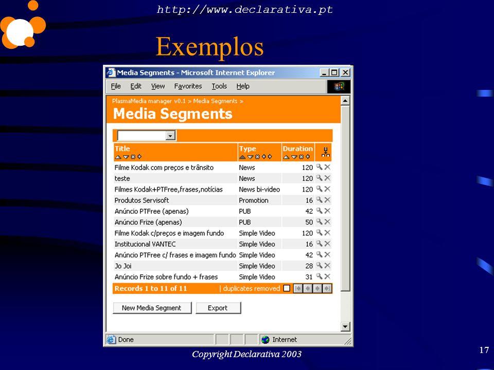 http://www.declarativa.pt Copyright Declarativa 2003 18 Exemplos