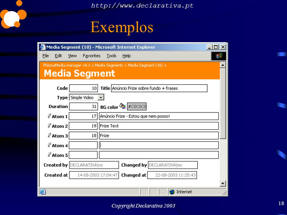 http://www.declarativa.pt Copyright Declarativa 2003 19 Exemplos