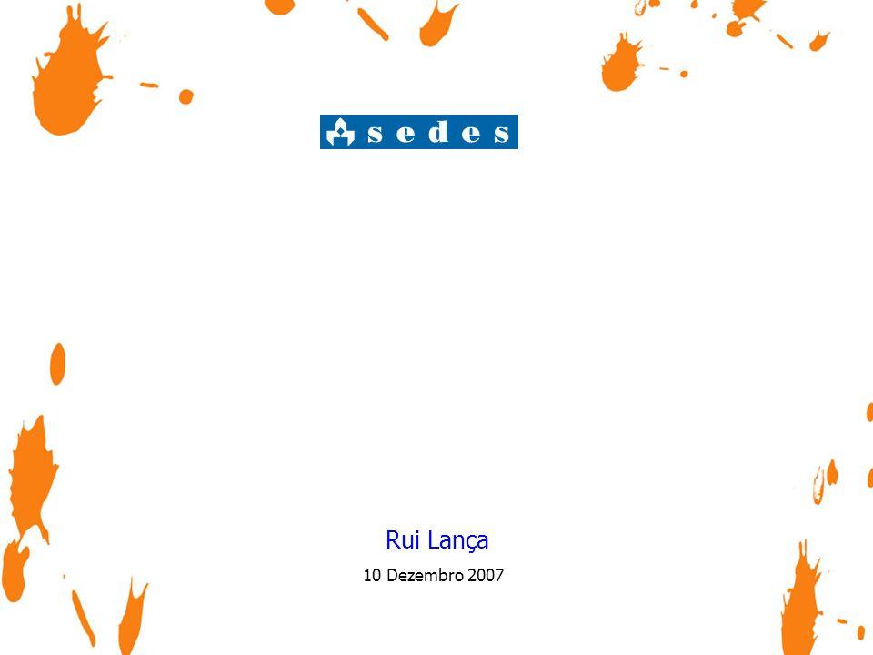 10 Dezembro 2007 Rui Lança