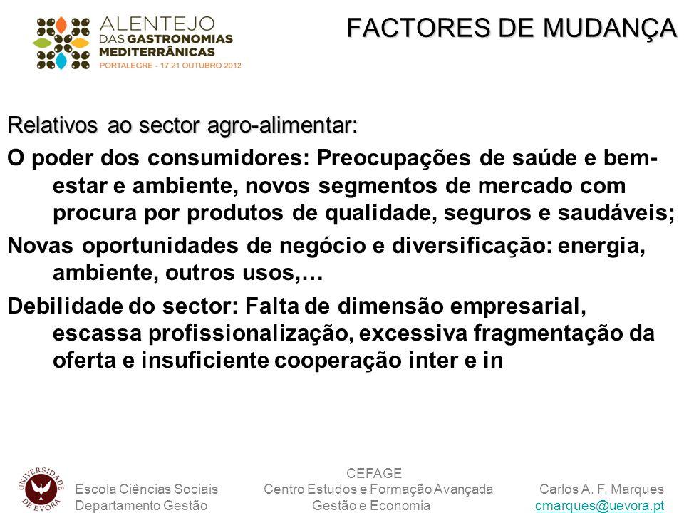 Relativos ao sector agro-alimentar: O poder dos consumidores: Preocupações de saúde e bem- estar e ambiente, novos segmentos de mercado com procura po
