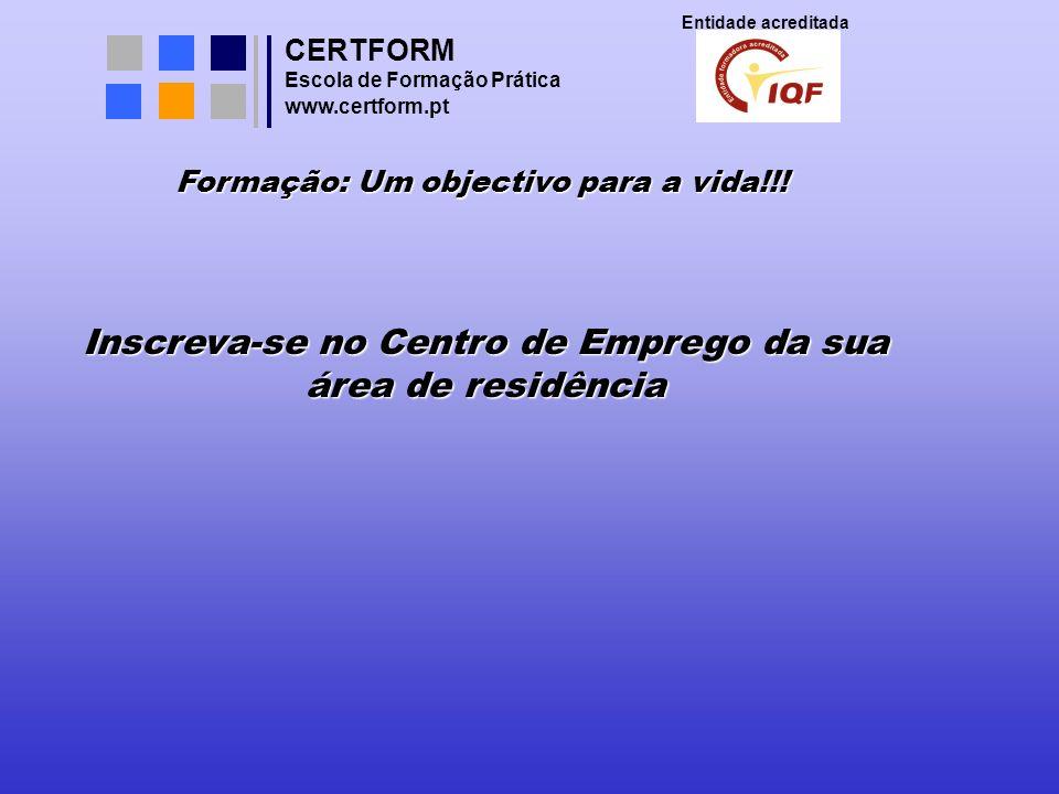 CERTFORM Entidade acreditada Escola de Formação Prática www.certform.pt Cumpra com o que prometeu; Supere as expectativas; Torne-se um profissional imprescindível;