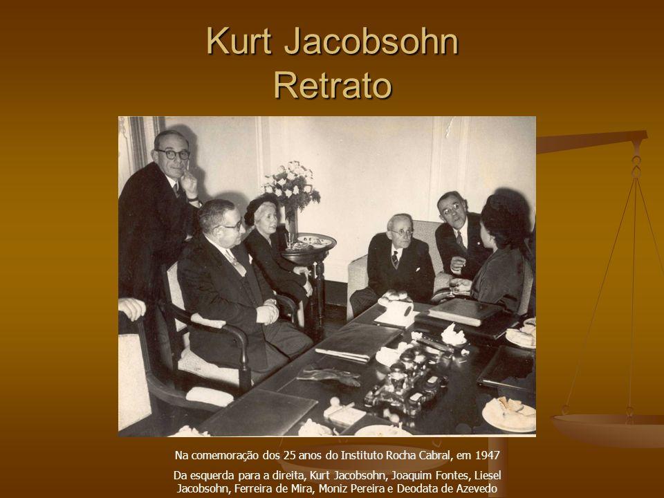Kurt Jacobsohn Retrato Na comemoração dos 25 anos do Instituto Rocha Cabral, em 1947 Da esquerda para a direita, Kurt Jacobsohn, Joaquim Fontes, Liese