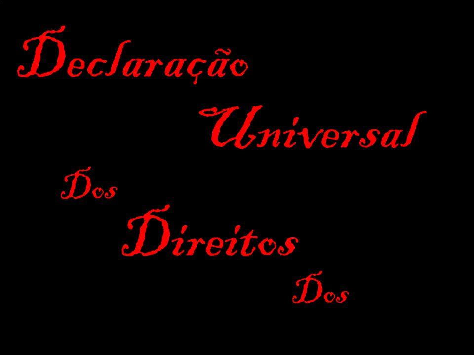 Declaração Universal Direitos Dos