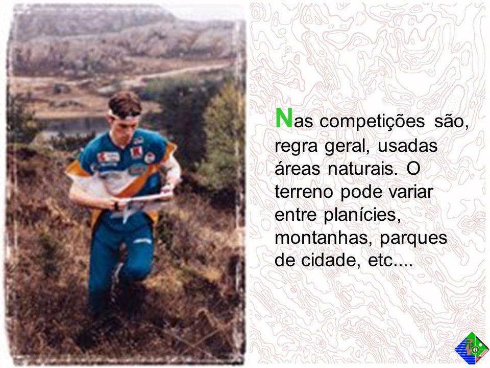 N as competições são, regra geral, usadas áreas naturais. O terreno pode variar entre planícies, montanhas, parques de cidade, etc....