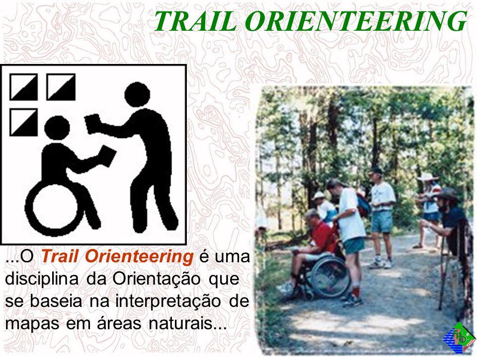 TRAIL ORIENTEERING...O Trail Orienteering é uma disciplina da Orientação que se baseia na interpretação de mapas em áreas naturais...