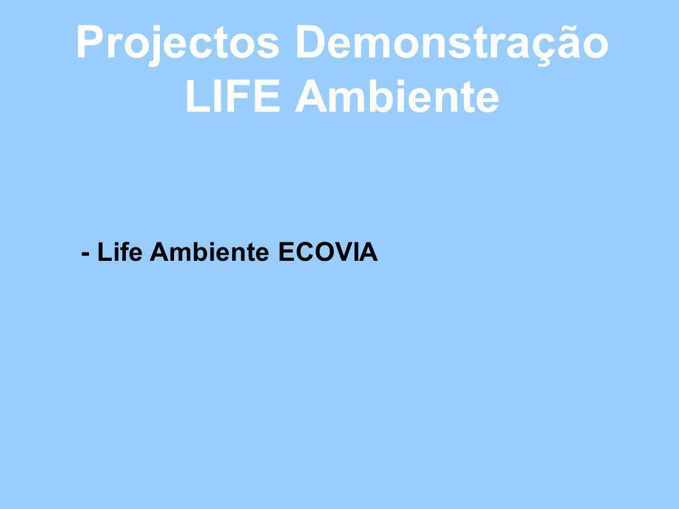 Projectos Demonstração LIFE Ambiente - Life Ambiente ECOVIA