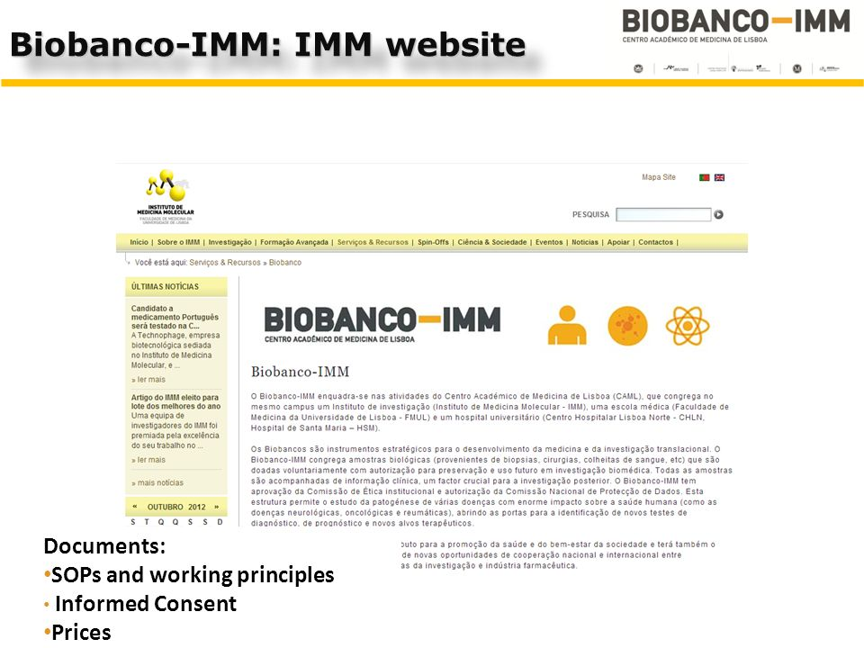 Documents: SOPs and working principles Informed Consent Prices Biobanco-IMM: IMM website