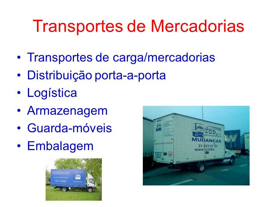 Transportes de Mercadorias Transportes de carga/mercadorias Distribuição porta-a-porta Logística Armazenagem Guarda-móveis Embalagem