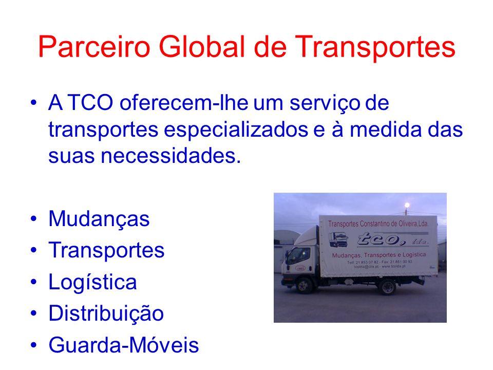 Parceiro Global de Transportes A TCO oferecem-lhe um serviço de transportes especializados e à medida das suas necessidades. Mudanças Transportes Logí