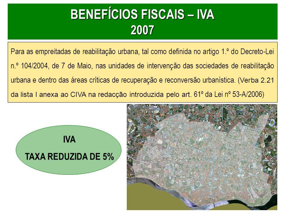6 Para as empreitadas de reabilitação urbana, tal como definida no artigo 1.º do Decreto-Lei n.º 104/2004, de 7 de Maio, nas unidades de intervenção d