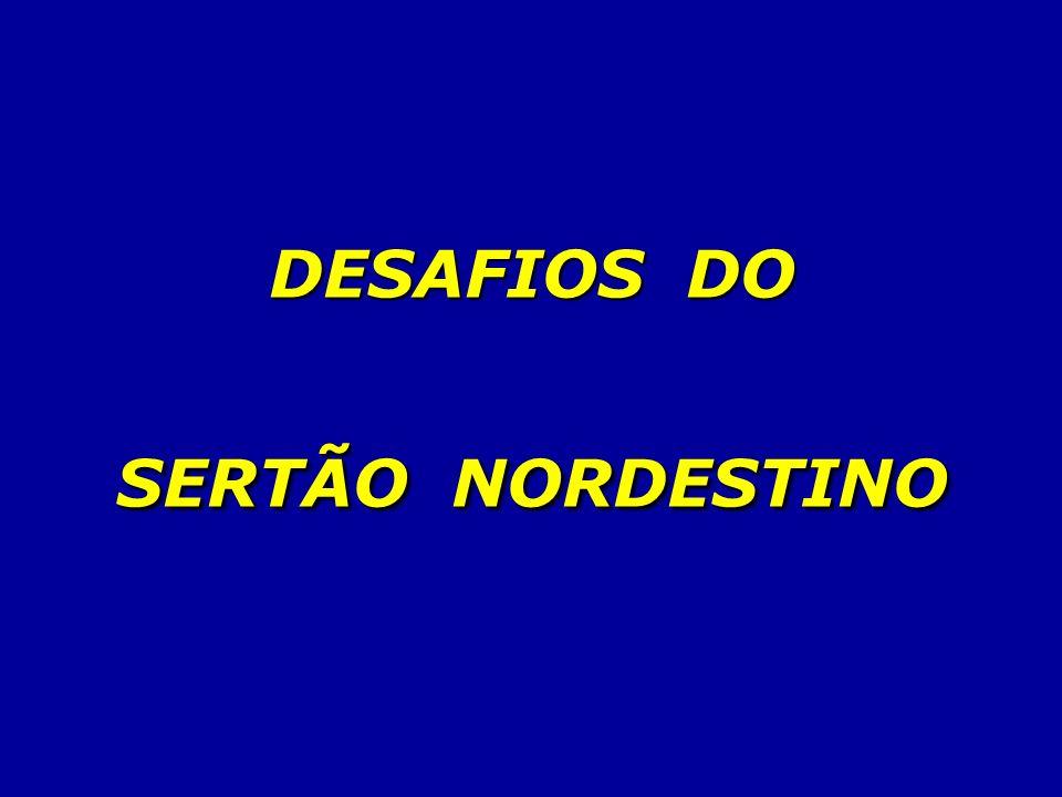 DESAFIOS DO SERTÃO NORDESTINO