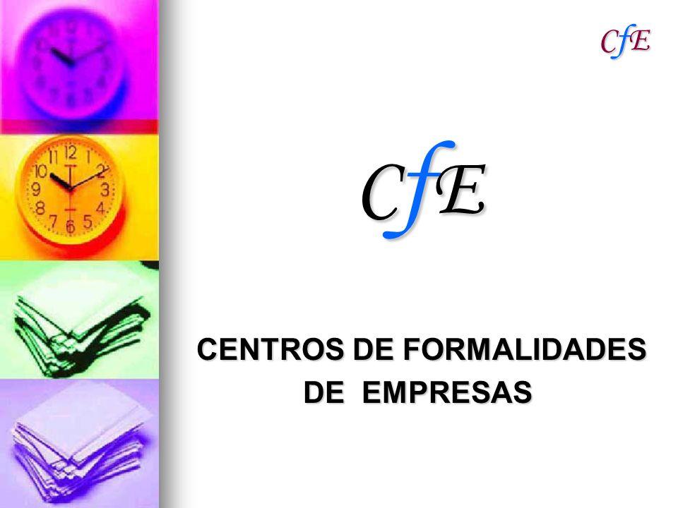 CfECfECfECfE CfECfECfECfE CENTROS DE FORMALIDADES CENTROS DE FORMALIDADES DE EMPRESAS