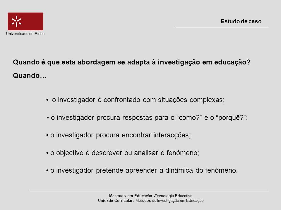 Estudo de Caso: modalidade dos planos qualitativos ou quantitativos.