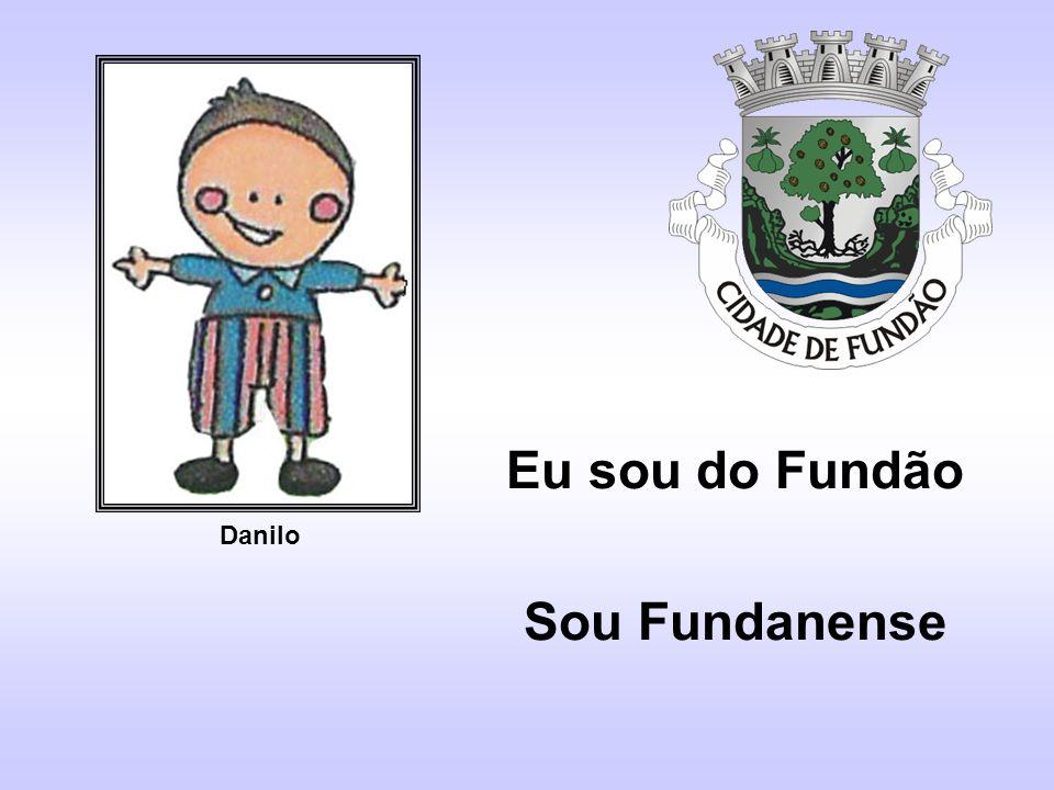 Eu sou do Fundão Sou Fundanense Danilo