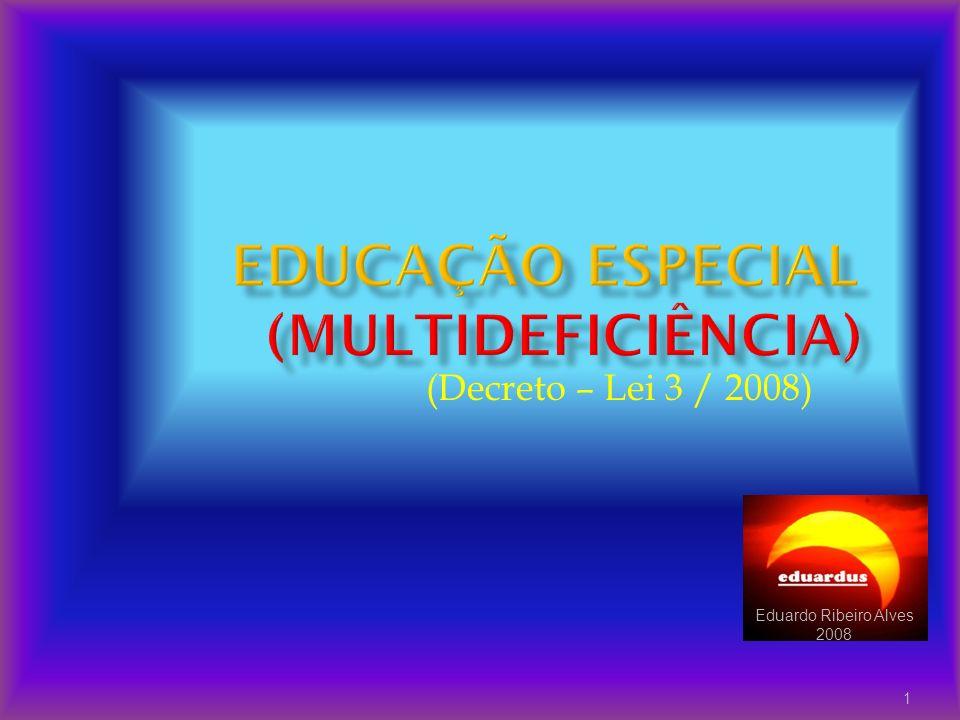 Eduardo Ribeiro Alves 2008 1 (Decreto – Lei 3 / 2008)