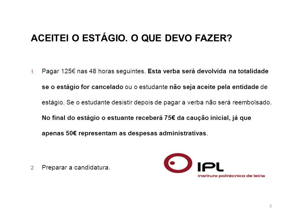 7 CANDIDATURA: Documentos necessários Nomination Form Carta de Motivação Curriculum Vitae (modelo EUROPASS) Histórico Académico (a fornecer pelos Serviços) Cópia do cartão do Cidadão ou Passaporte (fora da UE) Declaração certificando que está inscrito no IPL (a fornecer pelos Serviços) Grading system (a fornecer pelos Serviços) Certificado de Inglês (exceto Brasil) Carta de recomendação de um docente Portfolio (estudantes de Arquitetura, Design)) Todos os documentos devem ser emitidos em inglês, exceto nas candidaturas para o Brasil.