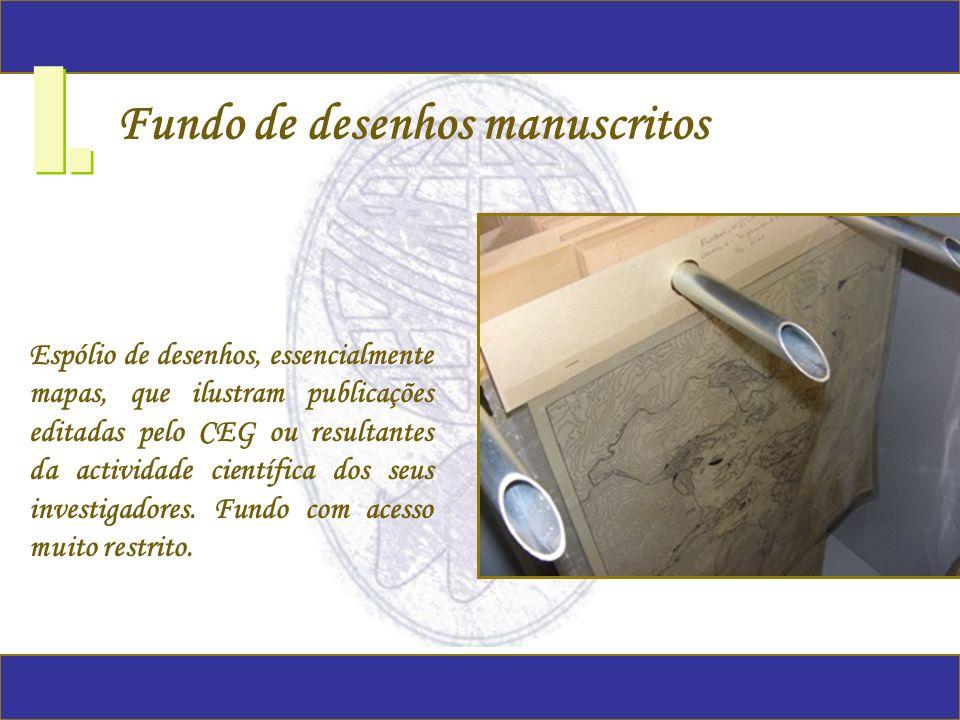 Fundo de desenhos manuscritos I. Espólio de desenhos, essencialmente mapas, que ilustram publicações editadas pelo CEG ou resultantes da actividade ci