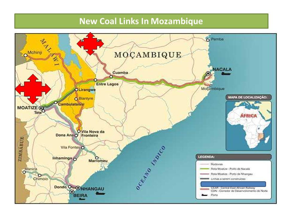 MOATIZE – MACUSE TRANSPORT LOGISTIC OPTION Project: Moatize- Macuse Length: 525KM Sponsor: CFM, JV Partner Project Cost: Rail: $2b, Port - $1.8b Capacity: 25 MTPA