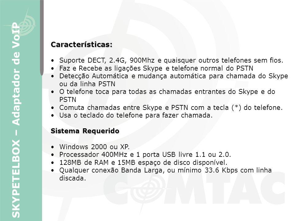 Características: Suporte DECT, 2.4G, 900Mhz e quaisquer outros telefones sem fios. Faz e Recebe as ligações Skype e telefone normal do PSTN Detecção A