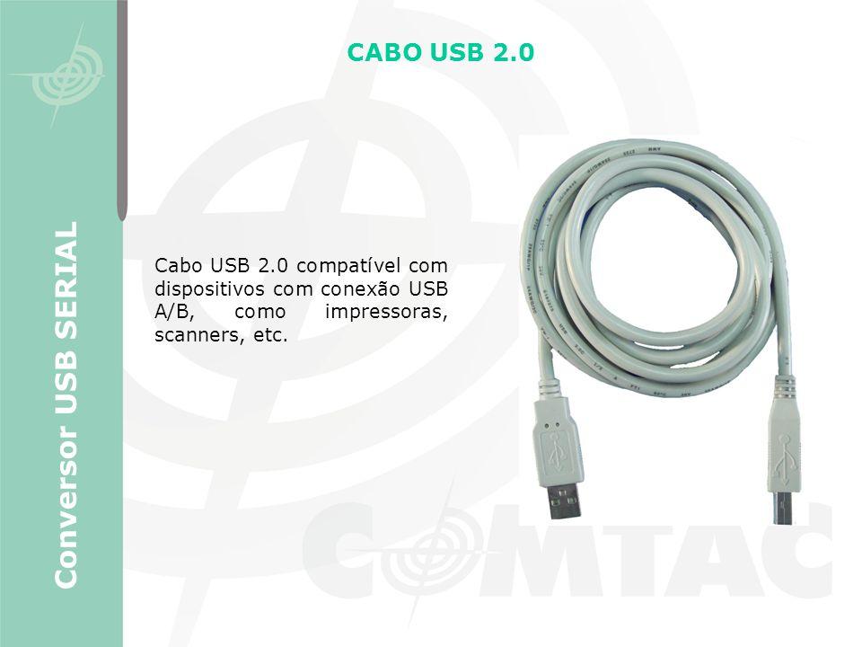 CABO USB 2.0 Conversor USB SERIAL Cabo USB 2.0 compatível com dispositivos com conexão USB A/B, como impressoras, scanners, etc.