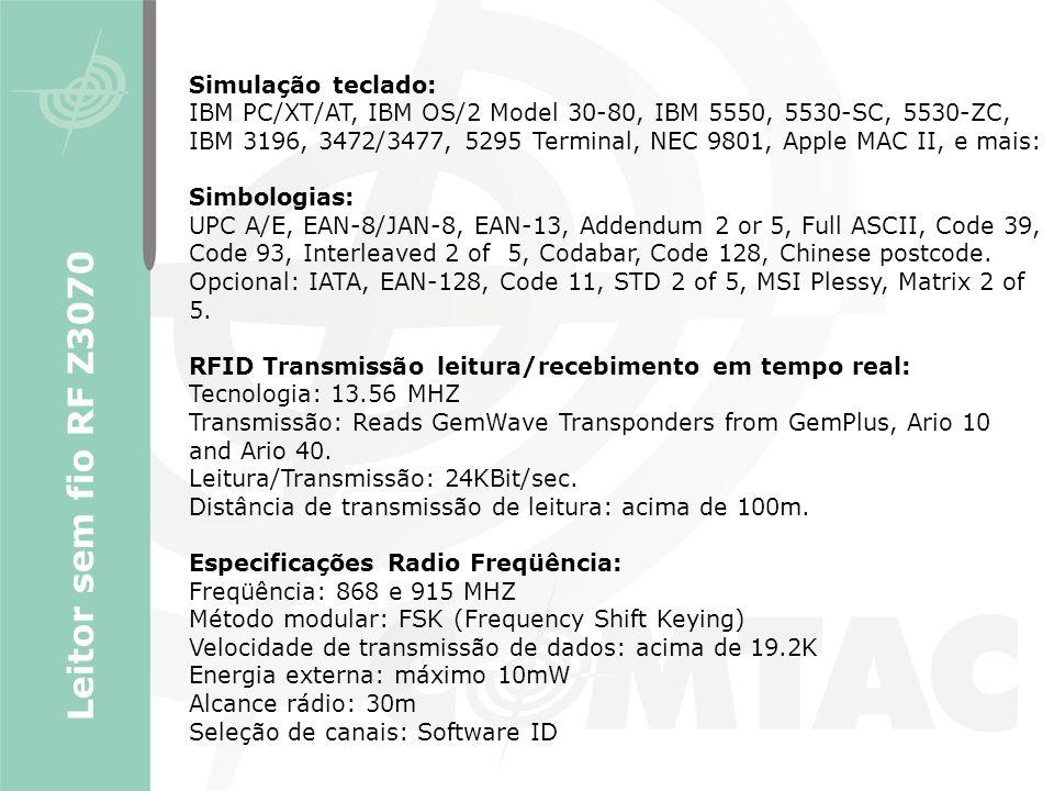 Leitor sem fio RF Z3070 Simulação teclado: IBM PC/XT/AT, IBM OS/2 Model 30-80, IBM 5550, 5530-SC, 5530-ZC, IBM 3196, 3472/3477, 5295 Terminal, NEC 980