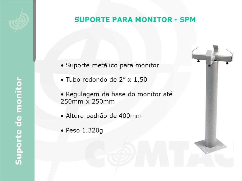 SUPORTE PARA MONITOR - SPM Suporte metálico para monitor Tubo redondo de 2 x 1,50 Regulagem da base do monitor até 250mm x 250mm Altura padrão de 400m