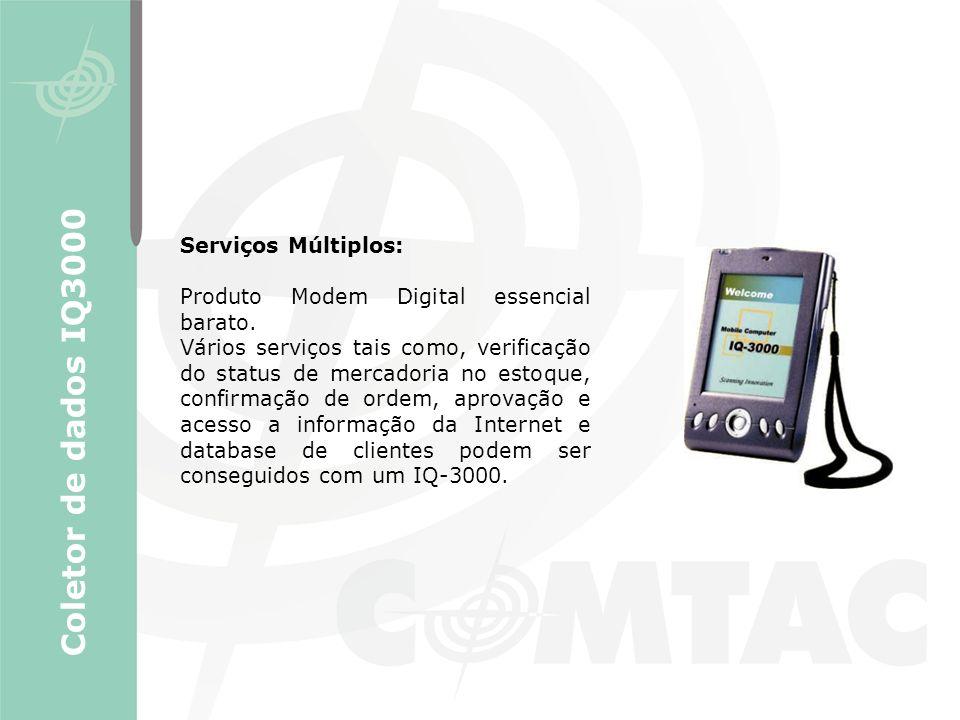Serviços Múltiplos: Produto Modem Digital essencial barato. Vários serviços tais como, verificação do status de mercadoria no estoque, confirmação de