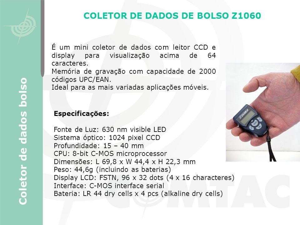 Coletor de dados bolso COLETOR DE DADOS DE BOLSO Z1060 É um mini coletor de dados com leitor CCD e display para visualização acima de 64 caracteres. M
