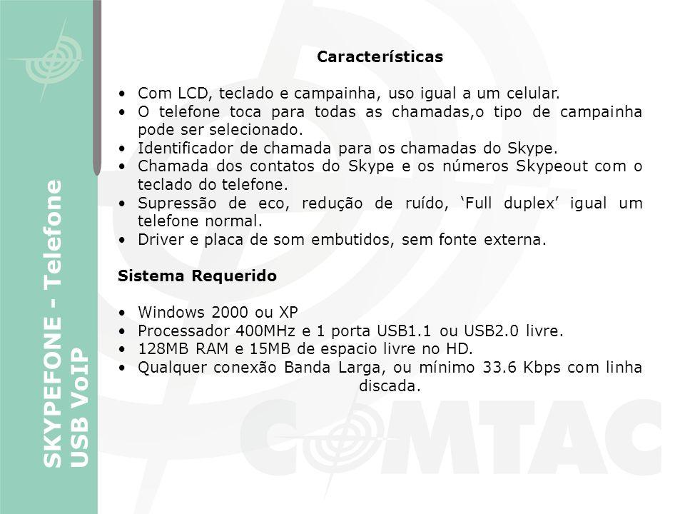 SKYPEFONE - Telefone USB VoIP Características Com LCD, teclado e campainha, uso igual a um celular. O telefone toca para todas as chamadas,o tipo de c