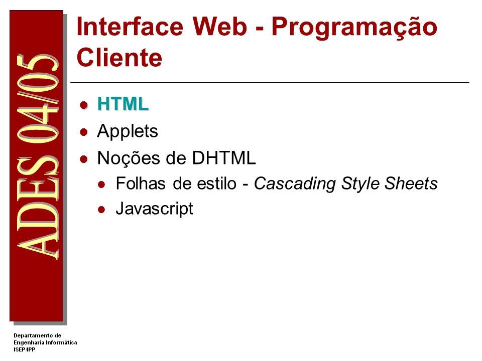 Applet – Exemplo 2/2 A página web <object classid= clsid:8AD9C840-044E-11D1-B3E9-00805F499D93 width= 440 height= 40 >