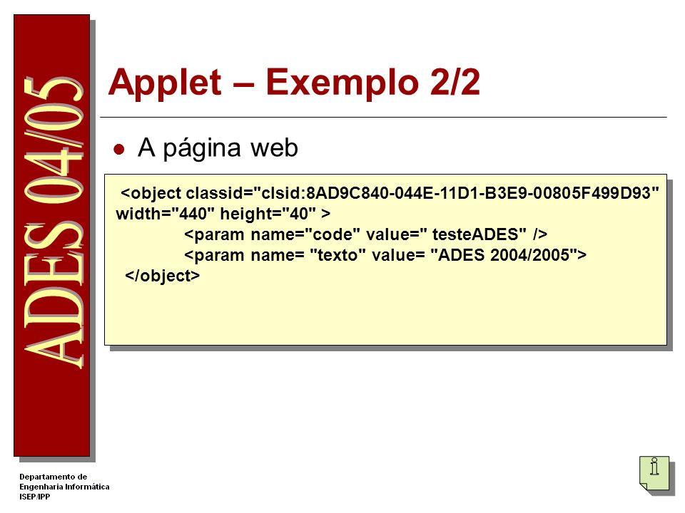 Applet – Exemplo 2/2 A página web <object classid=