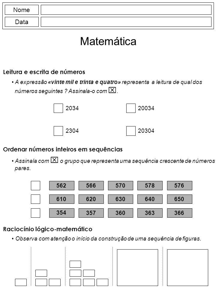 Nome Data Matemática Leitura e escrita de números A expressão «vinte mil e trinta e quatro» representa a leitura de qual dos números seguintes ? Assin
