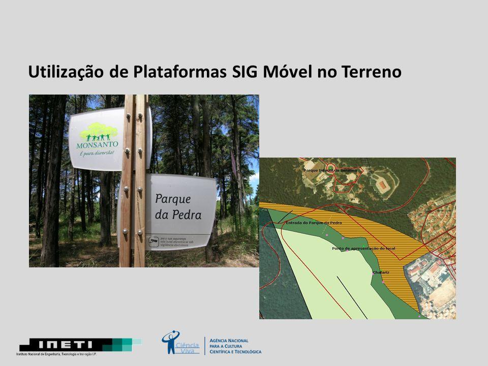 Utilização de Plataformas SIG Móvel no Terreno