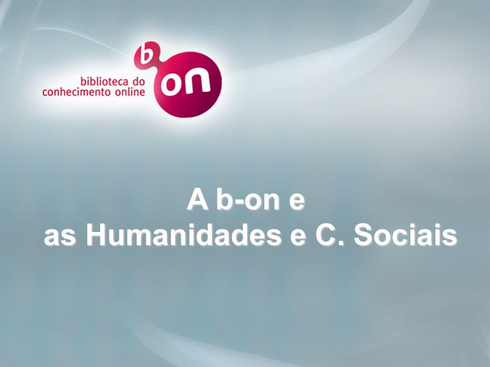 Click to edit Master title style A b-on e as Humanidades e C. Sociais