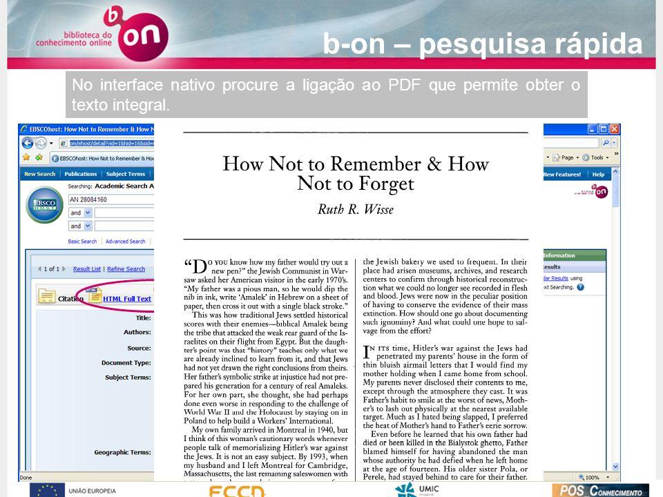 No interface nativo procure a ligação ao PDF que permite obter o texto integral. b-on – pesquisa rápida