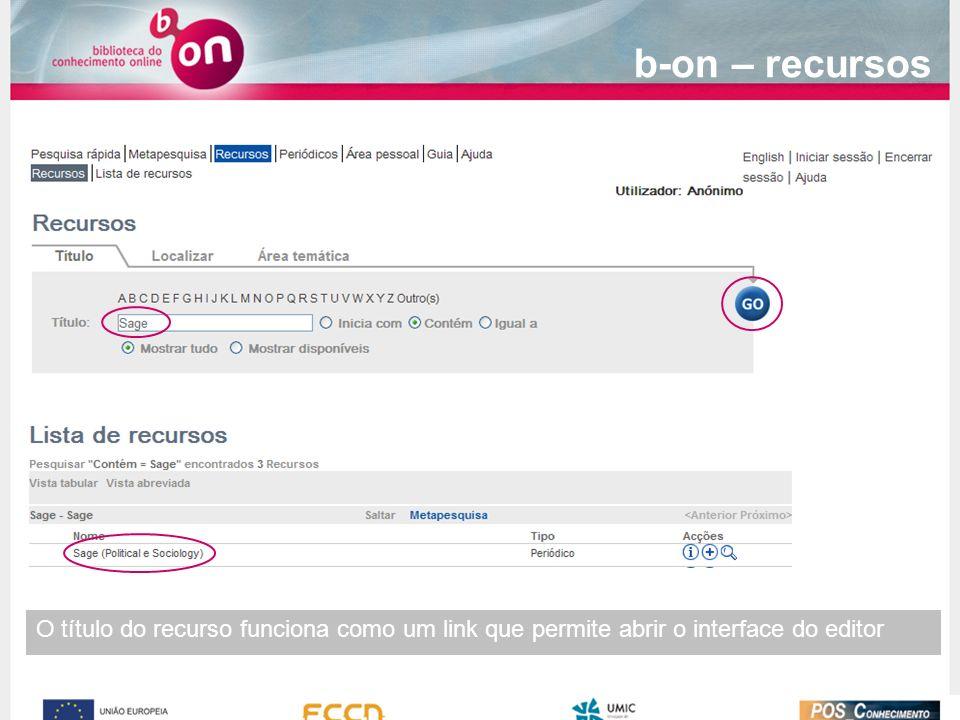O título do recurso funciona como um link que permite abrir o interface do editor b-on – recursos