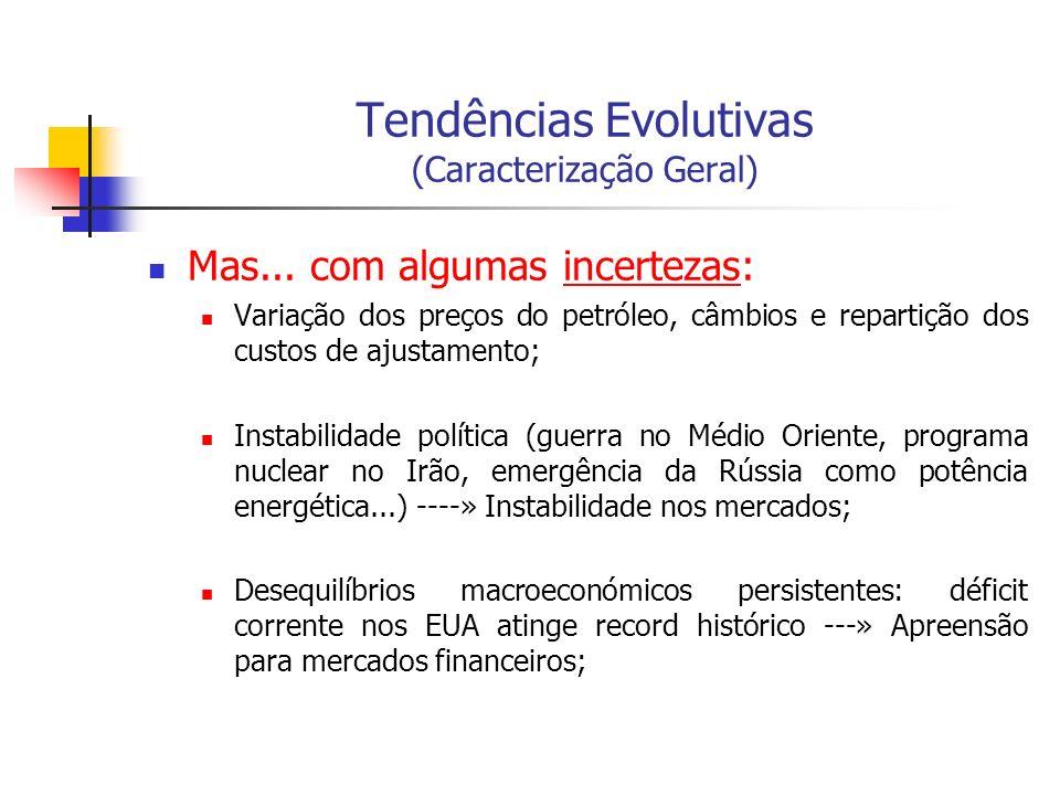 Tendências Evolutivas (Caracterização Geral)...