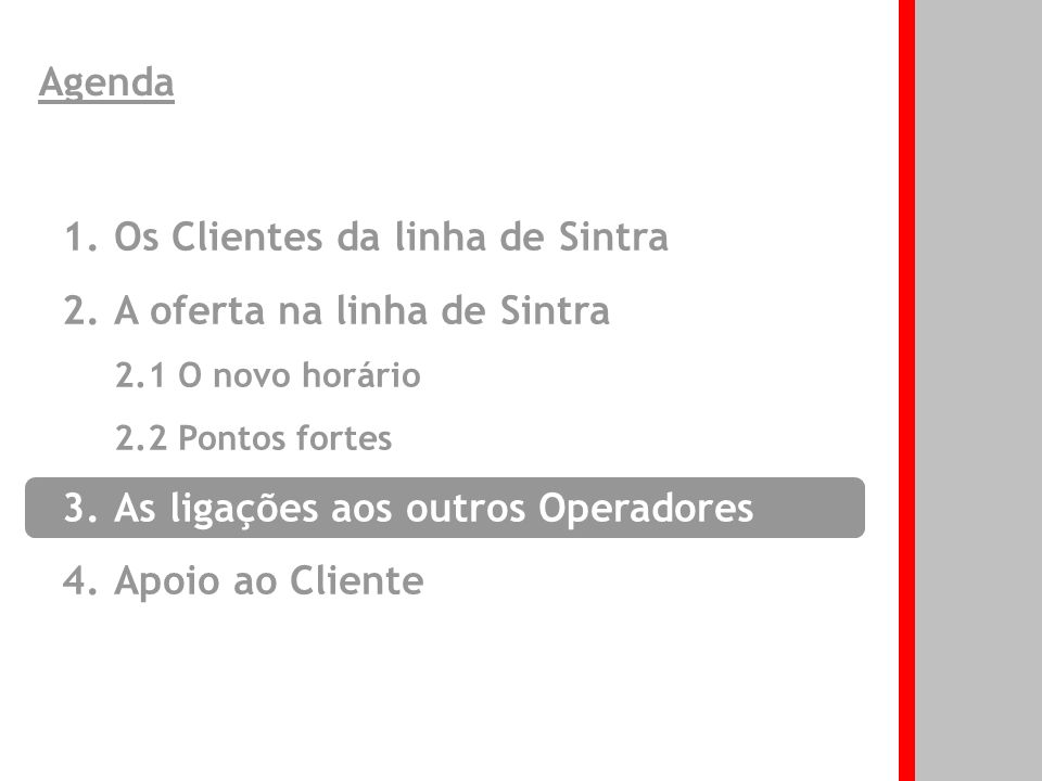 22 3. As ligações aos outros Operadores Boas ligações da Scotturb e Vimeca Em Sintra