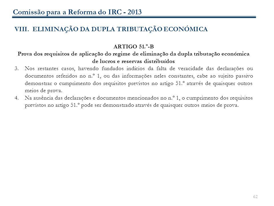 62 VIII. ELIMINAÇÃO DA DUPLA TRIBUTAÇÃO ECONÓMICA ARTIGO 51.º-B Prova dos requisitos de aplicação do regime de eliminação da dupla tributação económic