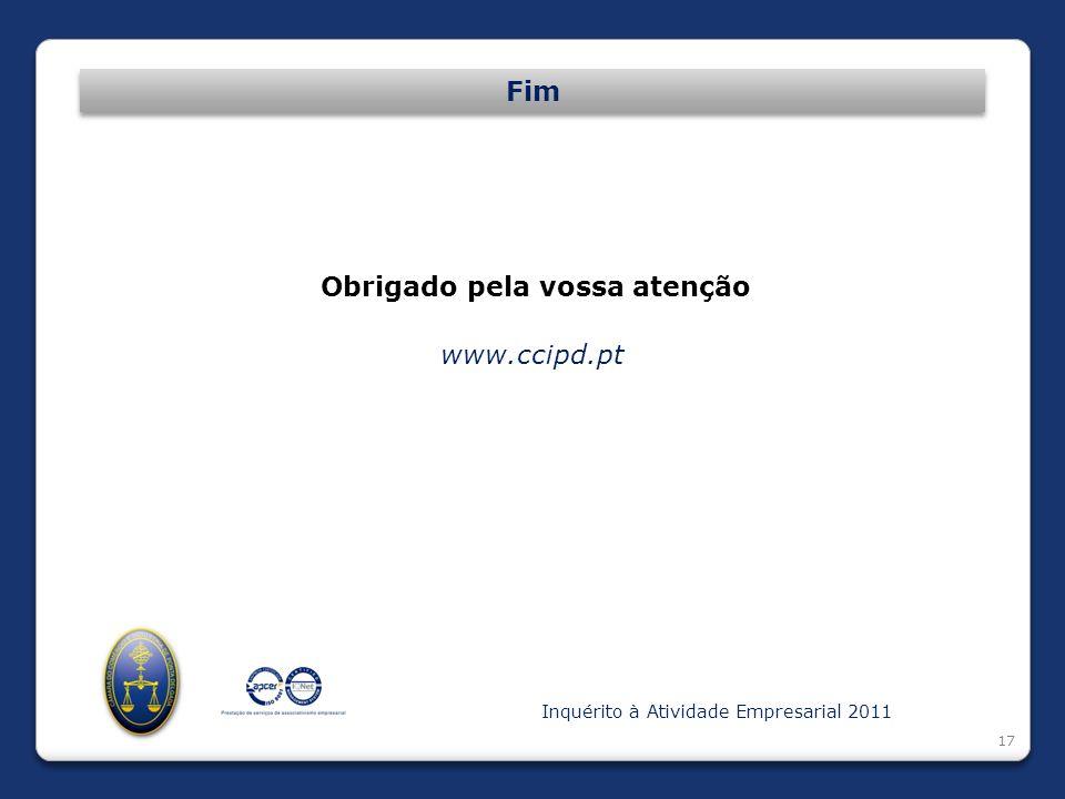 17 Fim Obrigado pela vossa atenção www.ccipd.pt Inquérito à Atividade Empresarial 2011