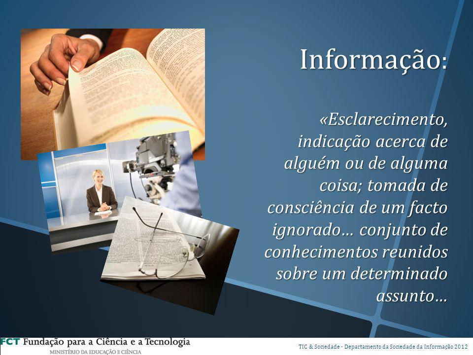 Os computadores permitem substituir os antigos processos físicos de comunicação e de armazenamento de dados… Três qualidades técnicas fundamentais: Capacidade de efetuar cálculos e armazenar dados em memórias superiores à memória humana; Capacidade de executar essas operações a uma velocidade superior ao do cérebro humano; Capacidade de interagir e de comunicar a distância; DSP TIC & Sociedade - Departamento da Sociedade da Informação 2012