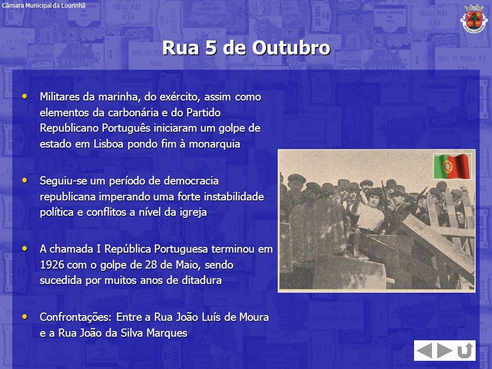 Rua 5 de Outubro Militares da marinha, do exército, assim como elementos da carbonária e do Partido Republicano Português iniciaram um golpe de estado