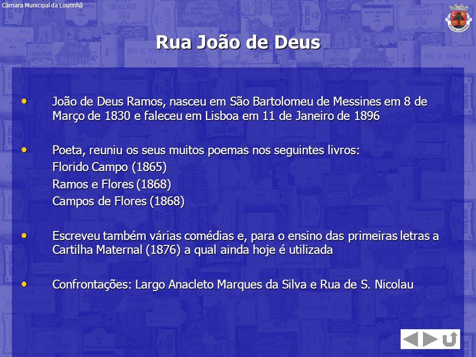 João de Deus Ramos, nasceu em São Bartolomeu de Messines em 8 de Março de 1830 e faleceu em Lisboa em 11 de Janeiro de 1896 João de Deus Ramos, nasceu